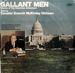 Senator Everett McKinley Dirksen. Gallant Men
