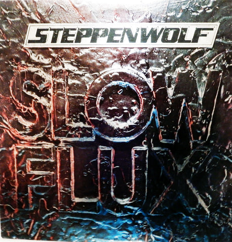 Steppenwolf. Slow Flux