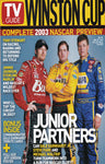 TV Guide Winston Cup. Complete 2003 NASCAR Preview