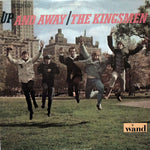 The Kingsmen. Up And Away