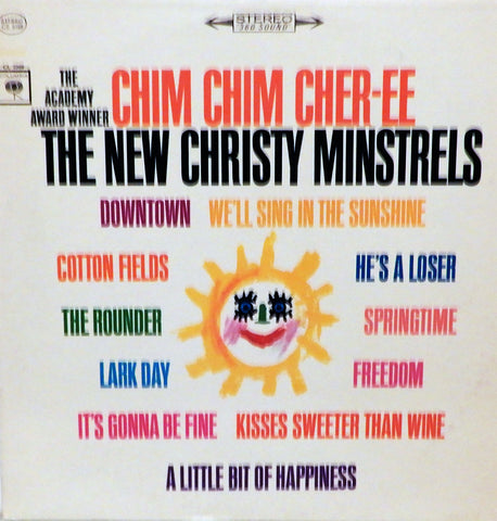 The New Christy Minstrels. The Academy Award Winner Chim Chim Cher-ee and other Happy Songs
