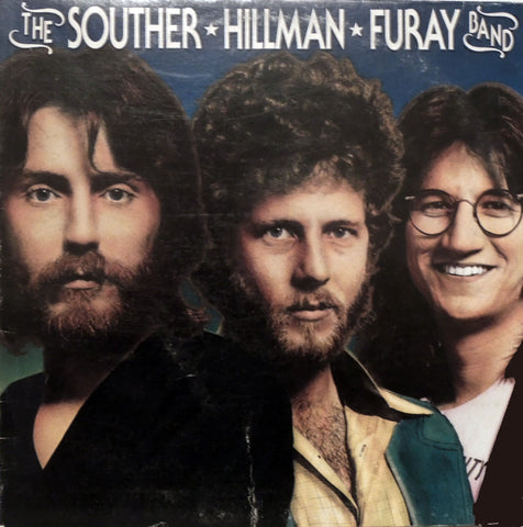 The Souther • Hillman • Furay Band. The Souther • Hillman • Furay Band