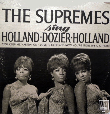 The Supremes. The Supremes Sing Holland•Dozier•Holland
