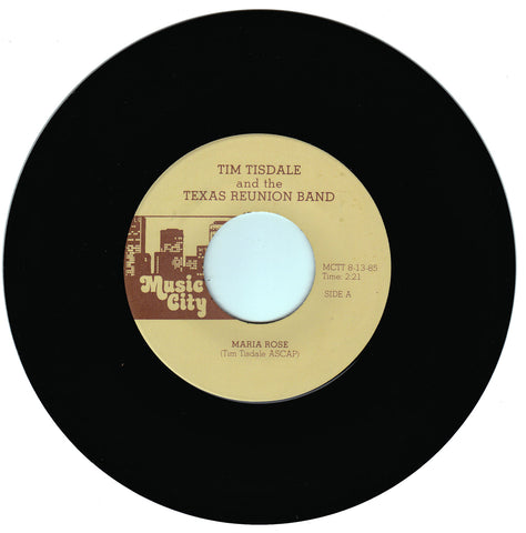 Tim Tisdale and the Texas Reunion Band. Maria Rose / She's Just a Number To Call