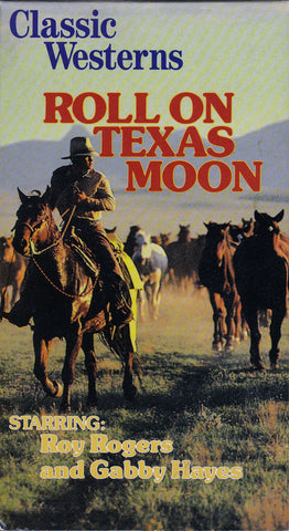 VHS. Roll On Texas Moon starring Roy Rogers and Gabby Hayes
