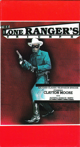 VHS. The Lone Ranger's Triumph starring Clayton Moore