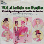 W.C. Fields On Radion with Edgar Bergen and Charlie McCathy