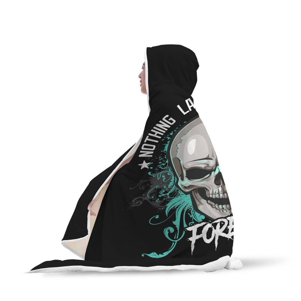 Nothing Lasts Forever Hooded Blanket