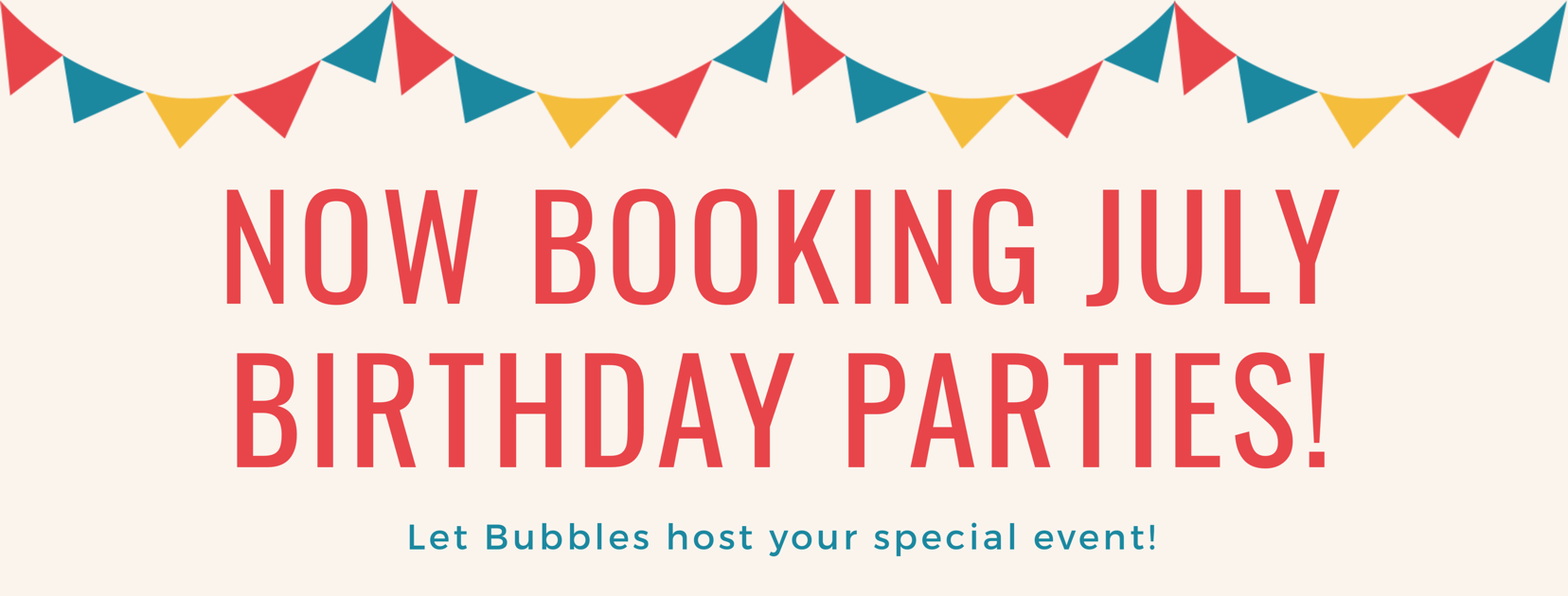 July Birthday Parties at Bubbles Gift Shoppe