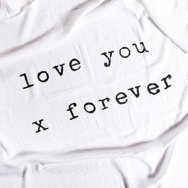 Baby Swaddle Blanket - Love You X Forever