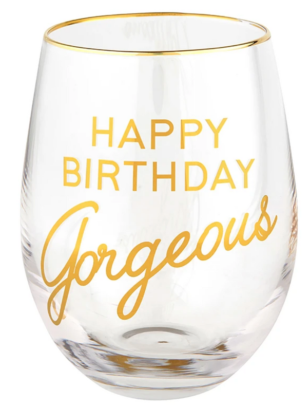 Happy Birthday Gorgeous Stemless Wine Glass