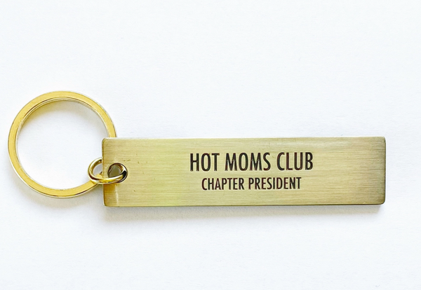 Hot Mom's Club Key Tag