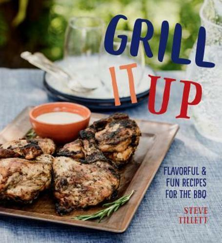 Grill It Up Cookbook