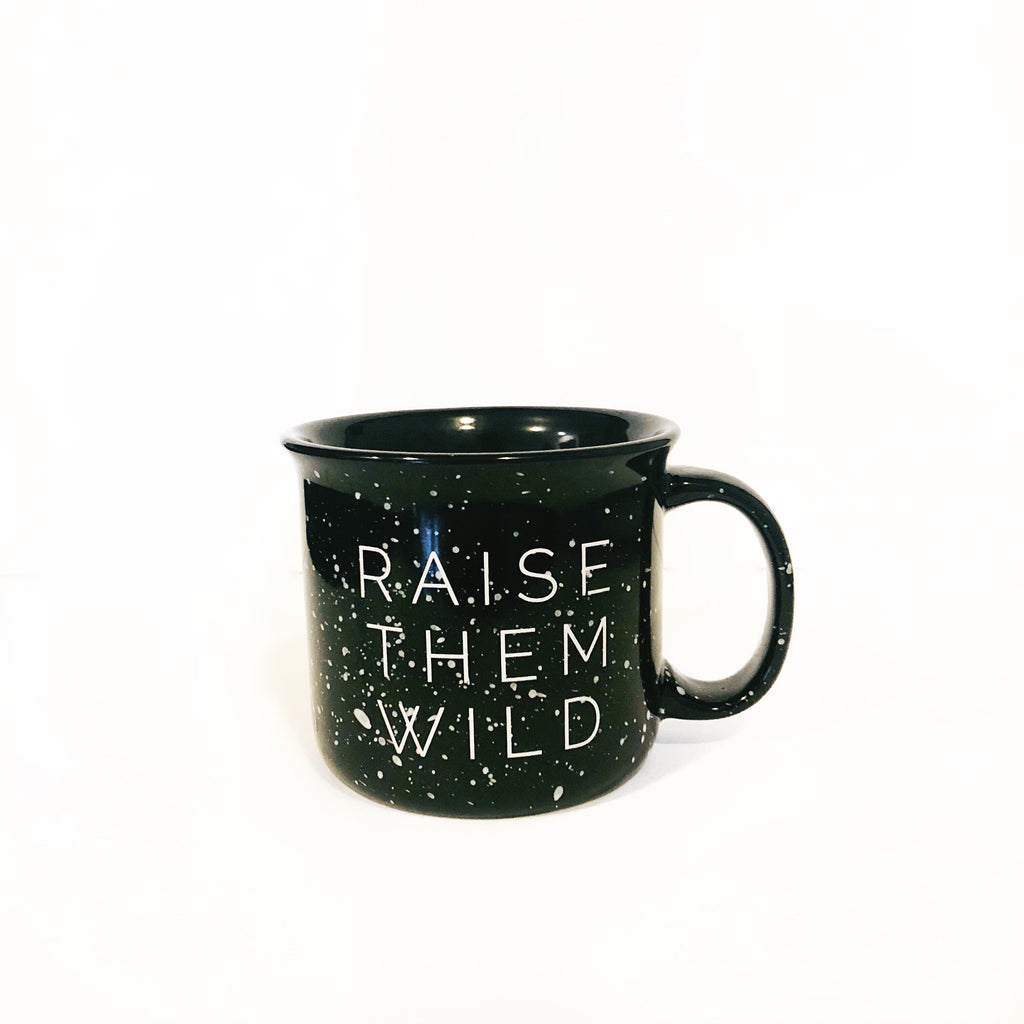 RAISE THEM WILD // black campfire mug