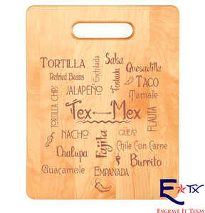 Tex-Mex Cuisine Maple Cutting Board