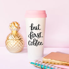 But First Coffee Pink Travel Mug