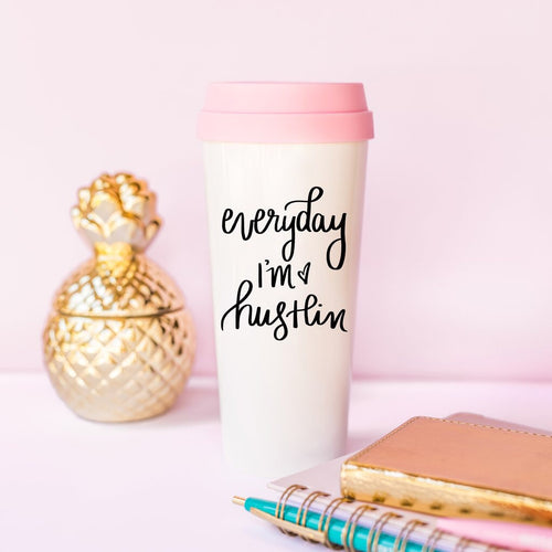 Every Day I'm Hustlin' Pink Travel Mug