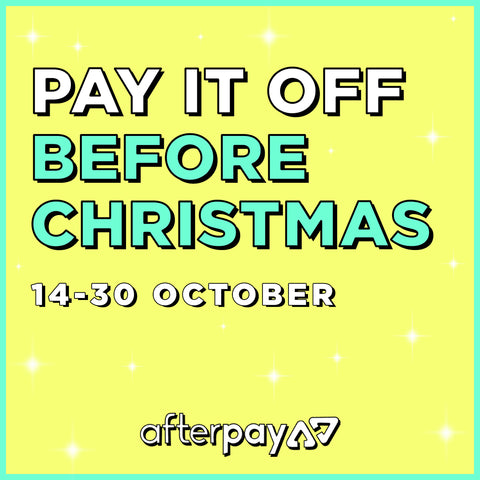 Pay it off before Christmas with Afterpay