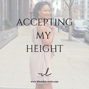 Accepting My Height