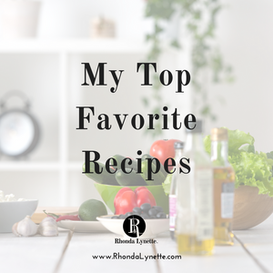 My Top Favorite Recipes