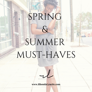 Spring & Summer Must-Haves