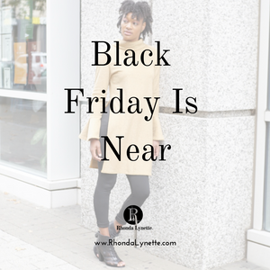 BLACK FRIDAY is near!