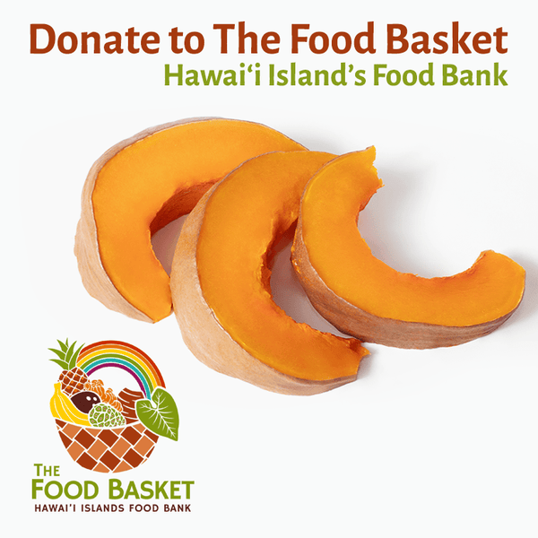 Donate 5 lbs. of Pala'ai (Squash) to The Hawai'i Food Basket