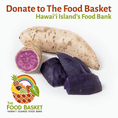 Donate 5 lbs. of Okinawan Sweet Potato to The Hawai'i Food Basket