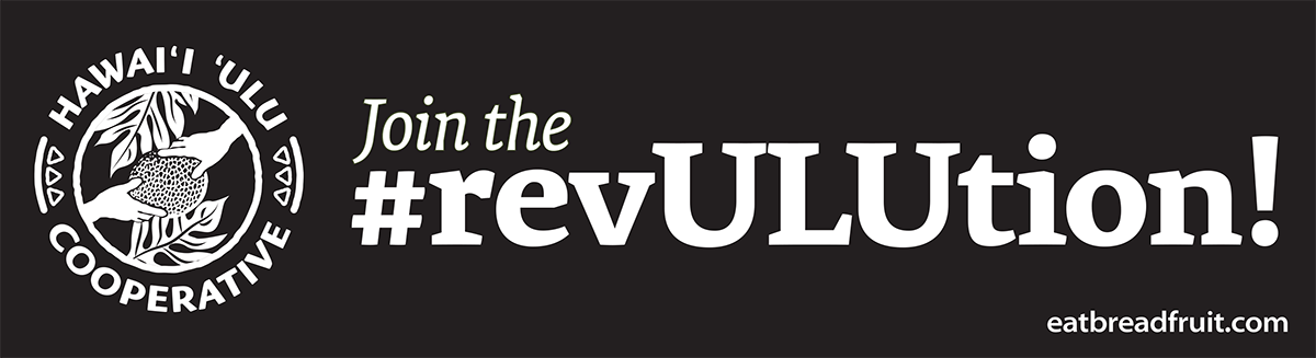 Stickers - Join the #revULUtion! or Mahi 'Ai 'Ulu