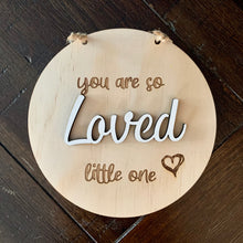 Timber Tinkers Wall Sign - You are so loved