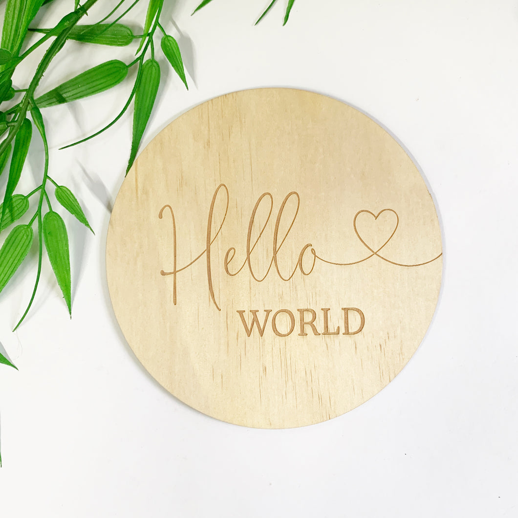 Timber Tinkers Sign - Hello World Heart