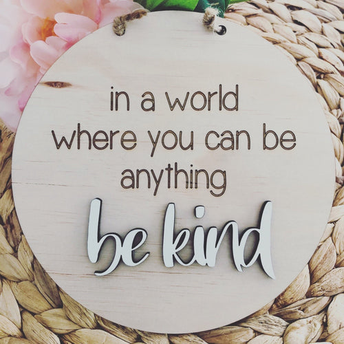 Timber Tinkers Wall Sign - Be Kind