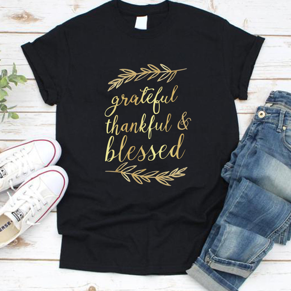 Thanksgiving Day Grateful Thankful Blessed  Round Neck T-Shirts
