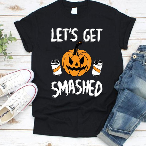 Women T-Shirts Tops Lets Get Smashed Holloween O-Neck Short Sleeve Fashion