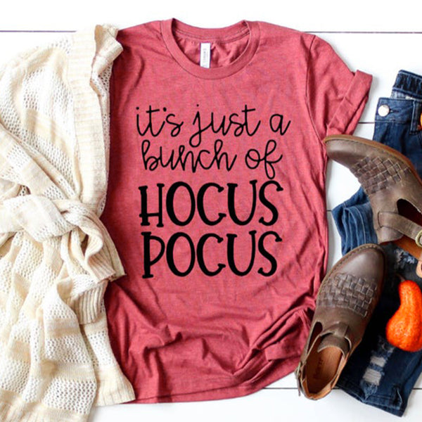 Happy Halloween  It's Just A Bunch of Hocus Pocus O-Neck Short Sleeve T-Shirt
