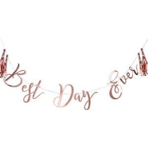 Rose Gold Best Day Ever Bunting