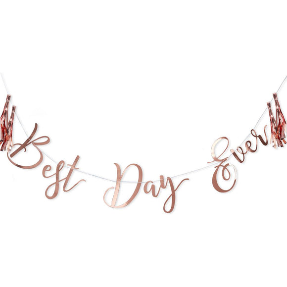 Rose Gold Best Day Ever Bunting - Must Love Party