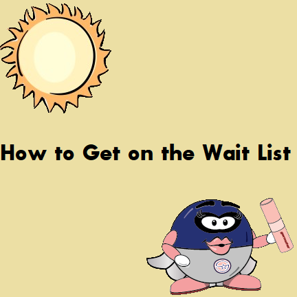 How to Get on the Wait List
