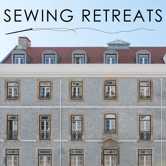 Sewing Retreats!