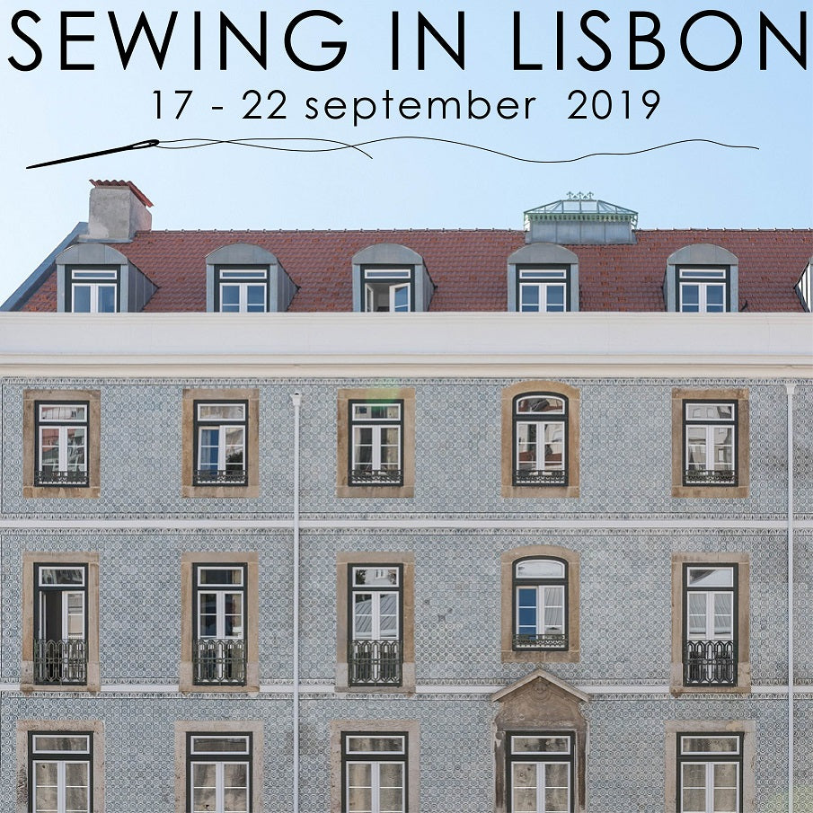 Sewing in Lisbon | sewing retreat | 17-22 September 2019 | halfmoon ATELIER