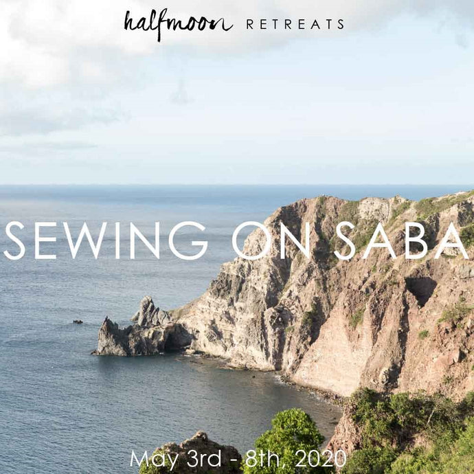 Sewing on Saba | sewing retreat
