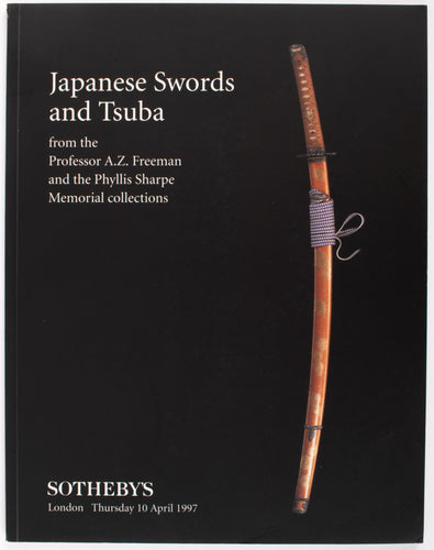 Japanese Swords and Tsuba from the Professor A. Z. Freeman and the Phyllis Sharpe Memorial Collections