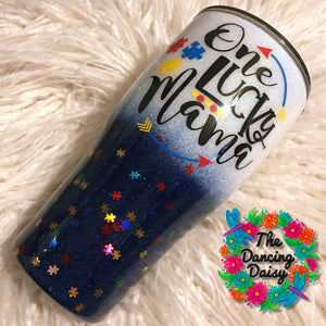 30 oz One Lucky Mama Autism tumbler