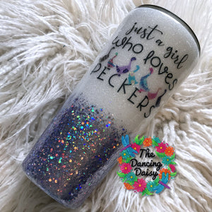 32 oz Just a Girl who loves Peckers -chicken tumbler