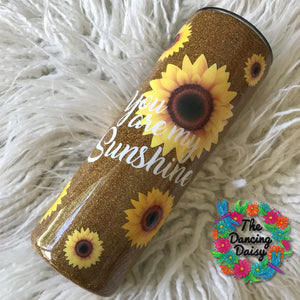 20 oz SKINNY Sunflower tumbler - You are my Sunshine