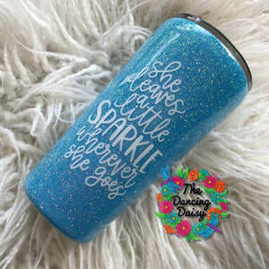16 oz She leaves a little Sparkle tumbler