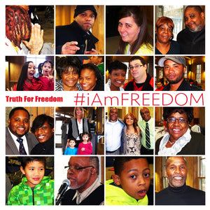 "Truth For Freedom ""#iAmFreedom"""