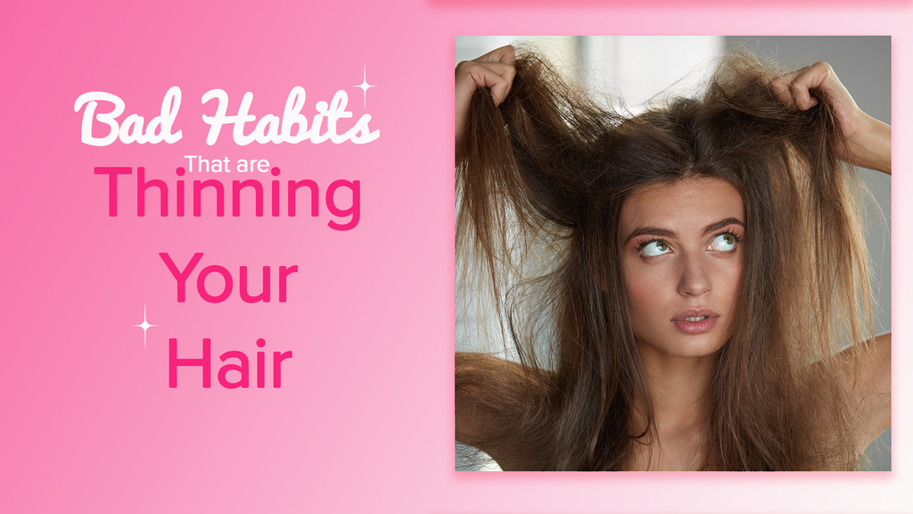 12 Bad Habits That are Thinning your Hair