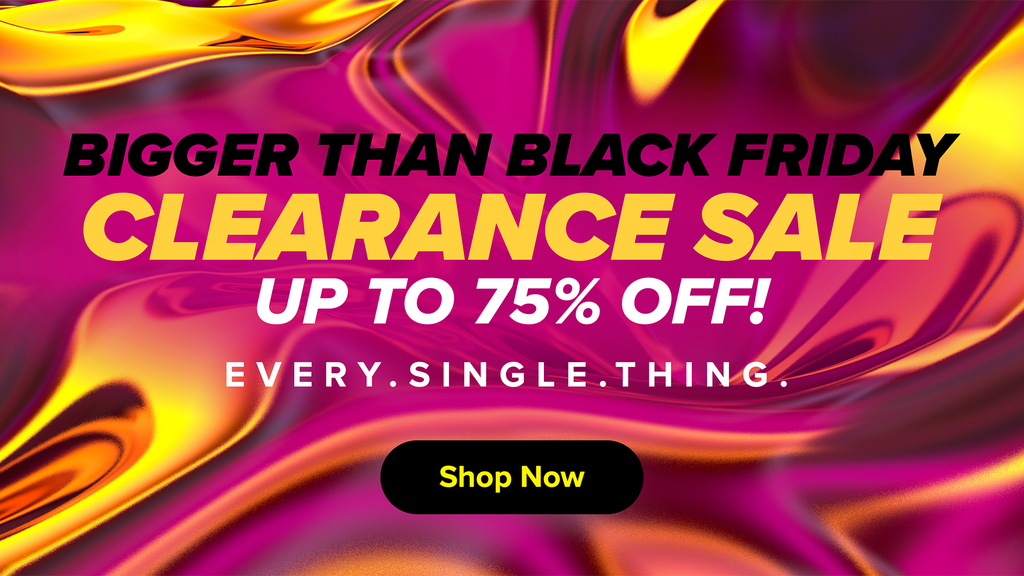 Our CLEARANCE SALE has now DROPPED!