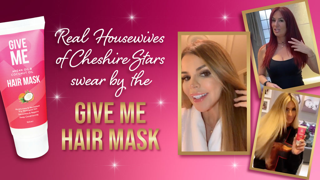 REAL HOUSEWIVES OF CHESHIRE STARS SWEAR BY THE GIVE ME HAIR MASK